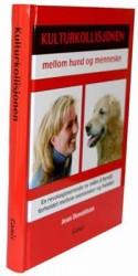 Kulturkollisjonen mellem hund og menneske - Norsk udgave