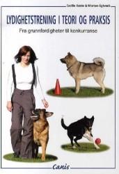 Lydighetstrening i teori og praksis - Norsk udgave - UDSOLGT FRA CANIS PÅ UBESTEMT TID - NY UDGAVE AFVENTES