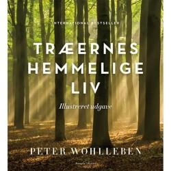 Træernes hemmelige liv - Illustreret udgave - Indbundet